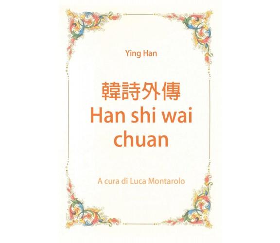 韓詩外傳 - Han shi wai chuan di Ying Han,  2019,  Youcanprint