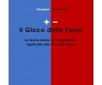 + / - Il Gioco delle Forze - Giuseppe De Gennaro,  2017,  Youcanprint
