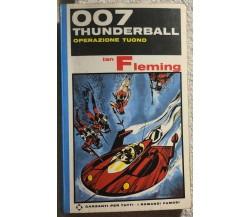 007 Thunderball Operazione Tuono di Ian Fleming,  1964,  Garzanti