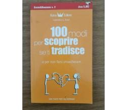 100 modi per scoprire se ti tradisce - V. G. Rossi - Reina - 2007 - AR