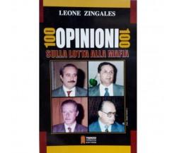 100 opinioni 100 sulla lotta alla mafia - Leone Zingales