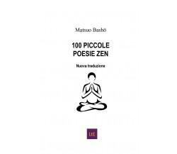 100 piccole poesie zen di Matsuo Bashô,  2020,  Latorre-editore
