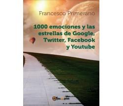 1000 emociones y las estrellas de Google, Twitter, Facebook y Youtube - ER