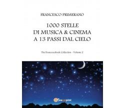 1000 stelle di musica & cinema a 13 passi dal cielo di Francesco Primerano,  201