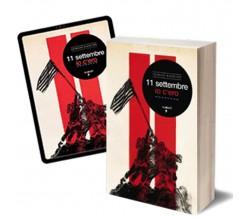 11 settembre, io c'ero di Giorgio Radicati,  2012,  Iacobelli Editore