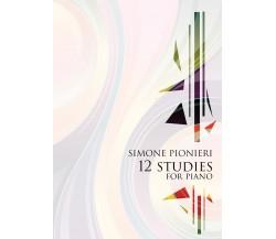 12 studies for pianodi Simone Pionieri,  2021,  Youcanprint