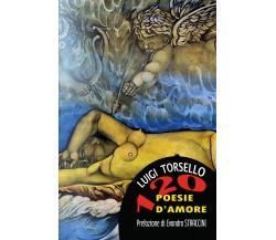 120 poesie d'amore di Luigi Torsello,  2019,  Youcanprint