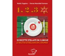 1,2,3... stella. 52 ricette stellate in 2 lingue. Ediz. italiana e spagnola di N