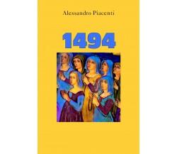 1494 di Alessandro Piacenti,  2021,  Youcanprint