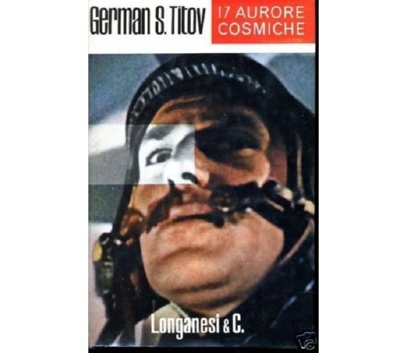 17 aurore cosmiche - German S.Titov - Il nuovo mondo 61 Ed.Longanesi 1962