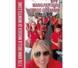 170 anni della musica di Monteleone di Mario Pattuglia, Sergio Giovannini,  201