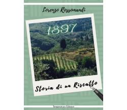 1897 - Storia di un Riscatto di Lorenzo Rossomandi,  2020,  Temperatura
