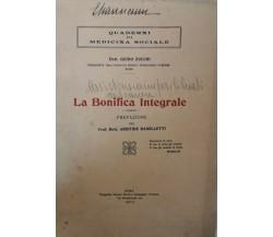 1932 Quaderni di Medicina Sociale La bonifica Integrale (Dott. Guido Zucchi)- ER