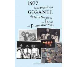 1977: l'anno segreto dei Giganti, dopo la stagione del beat e del progressive ro