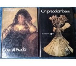 2 vol. documenti d'Arte: Goya al Prado - Ori precolombiani - De Agostini, 1981 L