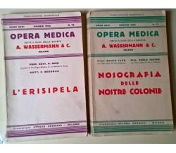 2 voll. Opera medica: Nosografia delle nostre colonie - L'erisipela - Sormani- L