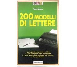 200 modelli di lettere - Pierre Maury,  1988,  Armenia Editore