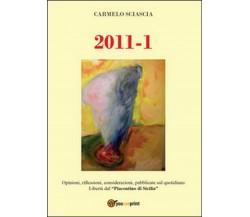 2011-1 di Carmelo Sciascia,  2014,  Youcanprint