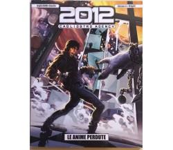 2012 - Cagliostro agency 1, Le anime perdute di AA.VV., 2012, 7even age