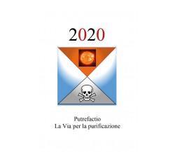 2020. Putrefactio, la via per la purificazionedi Hyle Pracetas,  2020,  Youcanp