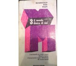 3 il mondo dietro di noi - Della Valle C. - Dellavalle - 1971 - M