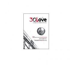 30 love. Il meglio del tennis 2013-2014 - Tennisfocuson,  2014,  Youcanprint