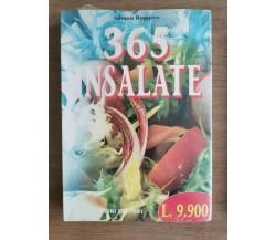 365 insalate - S. Roggero - Fabbri editore - 1999 - AR