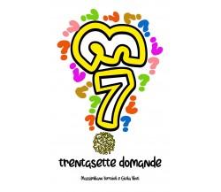37 Domande - Massimiliano Tortoioli, Giulia Vinti,  2020,  Youcanprint