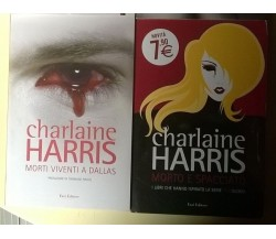 4 voll. Charlaine Harris: Morti viventi a Dallas, Morto e spacciato - L