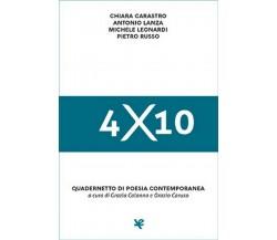 4×10 Quadernetto di poesia contemporanea di Chiara Carastro,  Algra Editore