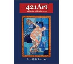 421Art  di Gianpietro Arzuffi, Diego A. Racconi - ER
