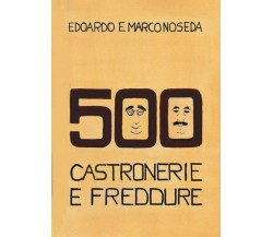 500 Castronerie e Freddure di Edoardo Noseda,  2020,  Youcanprint