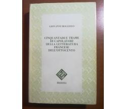 52 trame di cap. della lett.francese dell'800 - G. Bogliolo -Rizzoli - 1991 - M