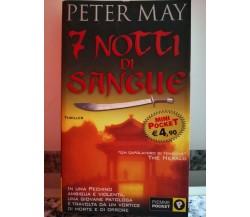 7 Notti di sangue di Peter May,  2001,  Piemme-F
