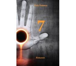 7 di Katy Fonseca,  2020,  Youcanprint