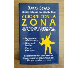7 giorni con la zona - B. Sears - Mondolibri - 2002 - AR