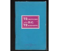 72 CRITICHE ALLA D.C. - 72 RISPOSTE (Cinque Lune 1975) (Democrazia Cristiana)