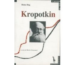 8845702049 / KROPOTKIN E IL COMUNISMO ANARCHICO / HEINZ HUG