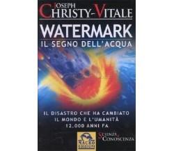 8875078114 / WATERMARK. IL SEGNO DELL'ACQUA / CHRISTY-VITALE, JOSEPH