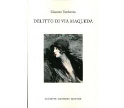 8877513780 / DELITTO DI VIA MAQUEDA / GIACOMO TAMBURINO