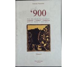 '900 vol. I - Navanzino - Puntostampe Editrice,2013 - R