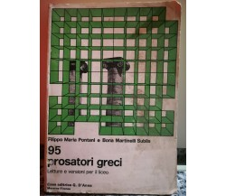95 Prosatori Greci di A.a.v.v,  1976,  G. D'Anna-F