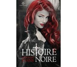 9786185330781Histoire noire di Norman Evans,  2019,  Genesis Publishing