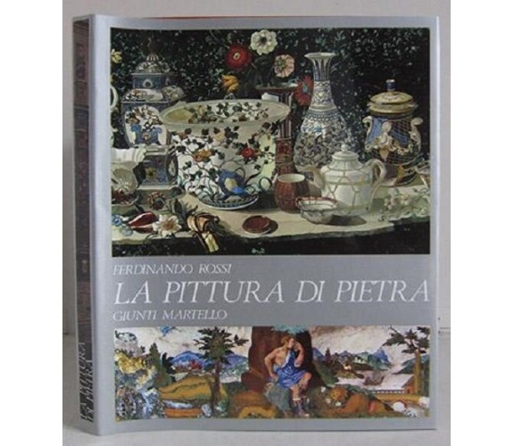 9788809206885 LA PITTURA DI PIETRA - FERDINANDO ROSSI
