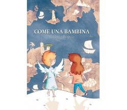 9788831619295Come una bambina di Giovanni Pompins,  2019,  Youcanprint