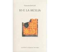 9788877511423 IO E LA SICILIA. GIANCARLO DE CARLO