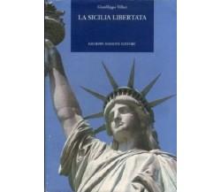 9788877512536 LA SICILIA LIBERTATA. GIANFILIPPO VILLA