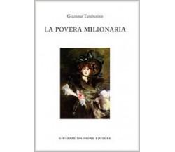 9788877513502 LA POVERA MILIONARIA. GIACOMO TAMBURINO