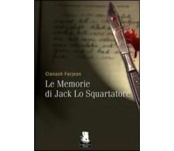 9788889541241 Le memorie di Jack lo Squartatore - Clanash Farjeon