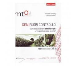 9788897265030 Geni fuori controllo. Sulla strada delle biotecnol..DVD. Con libro